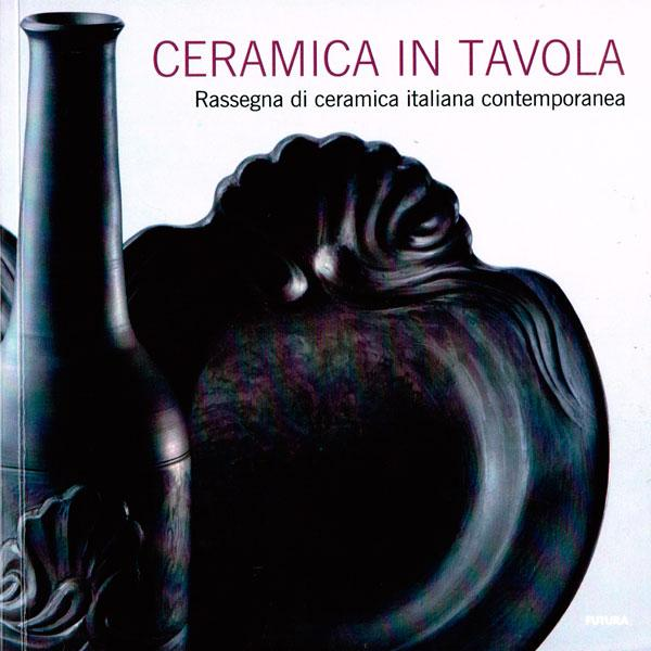 "Nicola Boccini ceramic art Exhibition ""Ceramica in Tavola"""